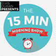 Elvis Duran Presents: The 15 Minute Morning Show show