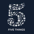 Five Things show