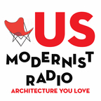US Modernist Radio - Architecture You Love show