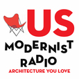 US Modernist Radio - Architecture You Love show