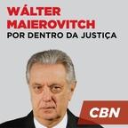 Por dentro da Justiça - Wálter Maierovitch show
