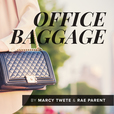 Office Baggage show