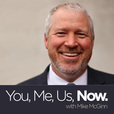 You, Me, Us, Now with Mike McGinn show