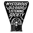 The Mysterious Old Radio Listening Society show