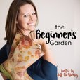 The Beginner's Garden with Jill McSheehy show