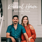 Revival House - Faith, Family, Marriage show