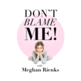 Don't Blame Me! show