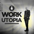 Motivation | Transformation | Get a Great Career & Happy Life | The Work Utopia Podcast w/ Alexander Laurin show