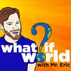 What If World - Stories for Kids show