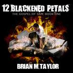 12 Blackened Petals show