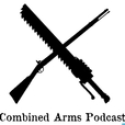 Combined Arms Podcast show