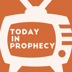 Today in Prophecy show