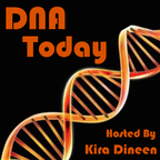 DNA Today: A Genetics Podcast show
