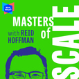 Masters of Scale with Reid Hoffman show