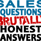 B2B Sales Questions Show - Brutally Honest Answers - Sales Hackers Ideas show