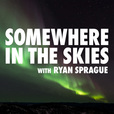 Somewhere in the Skies show