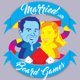The Married with Board Games Podcast show