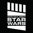Let's Talk About Star Wars show