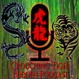 Crouching Tiger Hidden Podcast show