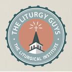The Liturgy Guys show