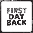 First Day Back show