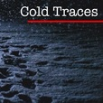 Cold Traces show