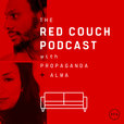 The Red Couch Podcast with Propaganda and Alma show