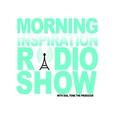 Morning Inspiration Radio Show show