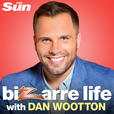 Bizarre Life with Dan Wootton show