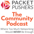 Packet Pushers - Community Show show