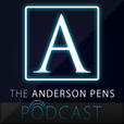 Anderson Pens Podcast show