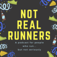 Not Real Runners show