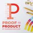 Proof to Product show