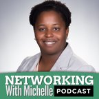 Networking With Michelle | Personal Connection, Influential Network show