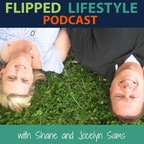 The Flipped Lifestyle Podcast show
