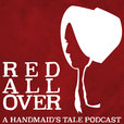 Red All Over: A Handmaid's Tale Podcast show