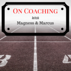 Magness & Marcus on Coaching show