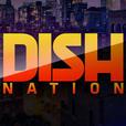 Dish Nation show