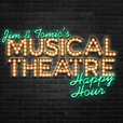 Jim and Tomic's Musical Theatre Happy Hour show