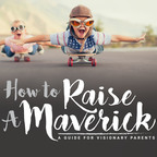 How To Raise A Maverick with Parenting Educator, Emily Gaudreau show