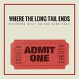 Where the Long Tail Ends show