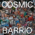 The Cosmic Barrio with Betto Arcos show