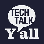 Tech Talk Y'all show