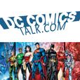 DC Comics Talk Podcast - DCCOMICSTALK show