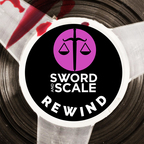 Sword and Scale Rewind show