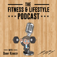 The Fitness And Lifestyle Podcast show