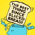 The Best Thing Since Sliced Bread? show