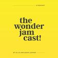 The Wonder Jam Cast show