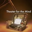 Theater for the Mind show