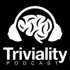 TRIVIALITY show